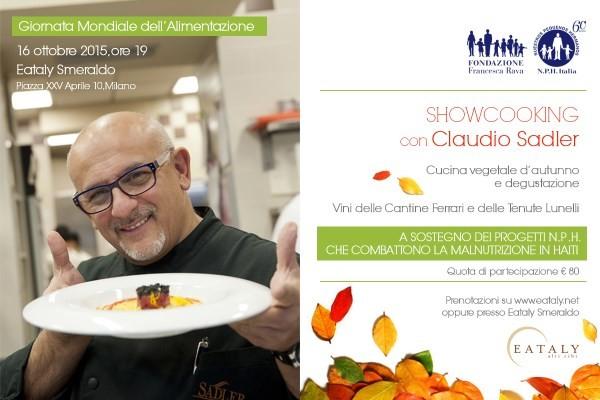 16 Ottobre Showcooking Con Lo Chef Claudio Sadler Da